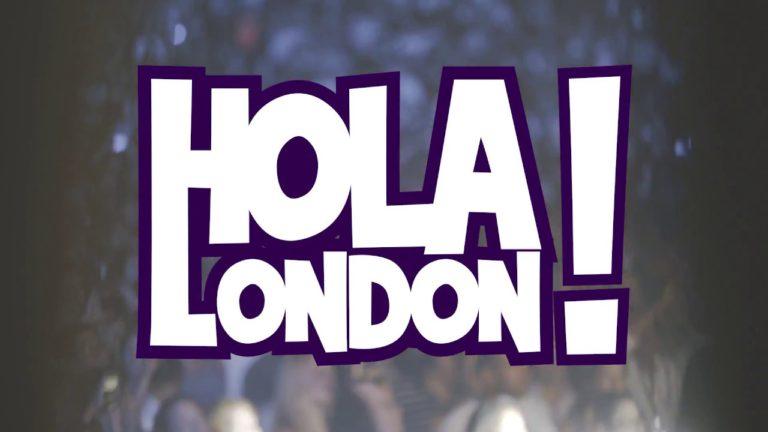 Hola! London 2018